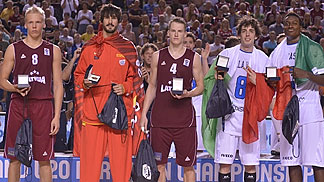 All Tournment Team: Amedeo Della Valle &  Awudu Abass (Italy), Kaspars Vecvagars & Janis Berzins (Latvia), Daniel Diez (Spain)